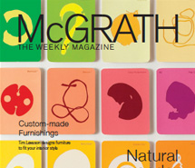 <p><strong>McGrath Weekly Magazine</strong><br /> &#8216;Feature profile&#8217;</p>